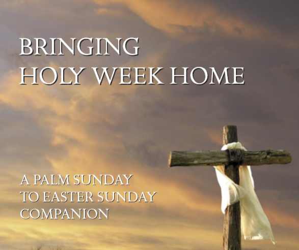 Palm Sunday and the Holy Week Journey